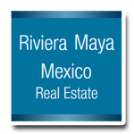 Riviera Maya Mexico Real Estate