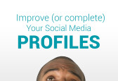 Improve (or complete) your Social Media Profiles