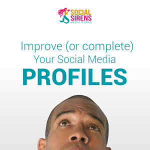 improve-your-social-media-profiles-social-sirens